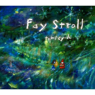 Fay Stroll