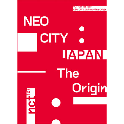NCT 127 1st Tour 'NEO CITY : JAPAN - The Origin'【3枚組DVD+PHOTOBOOK(スマプラ対応)】