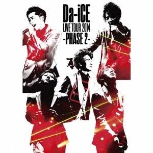 【期間生産限定盤】Da-iCE LIVE TOUR 2014 -PHASE 2-(DVD)