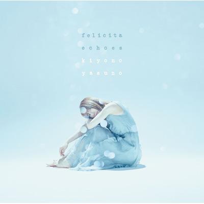 フェリチータ/echoes〈KIYONO盤〉(SG)