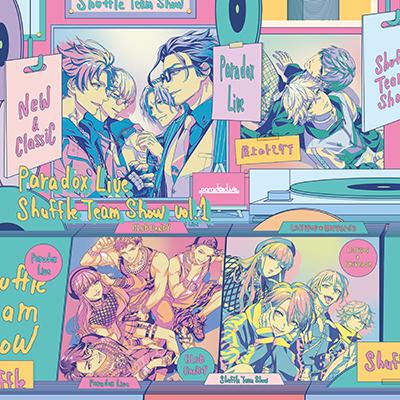Paradox Live Shuffle Team Show Vol.1(CD)