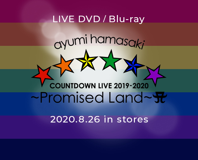 LIVE DVD / Blu-ray『ayumi hamasaki COUNTDOWNLIVE 2019-2020 ~Promised Land~ A』2020.8.26 in stores
