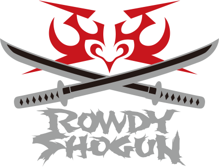 ROWDY SHOGUN