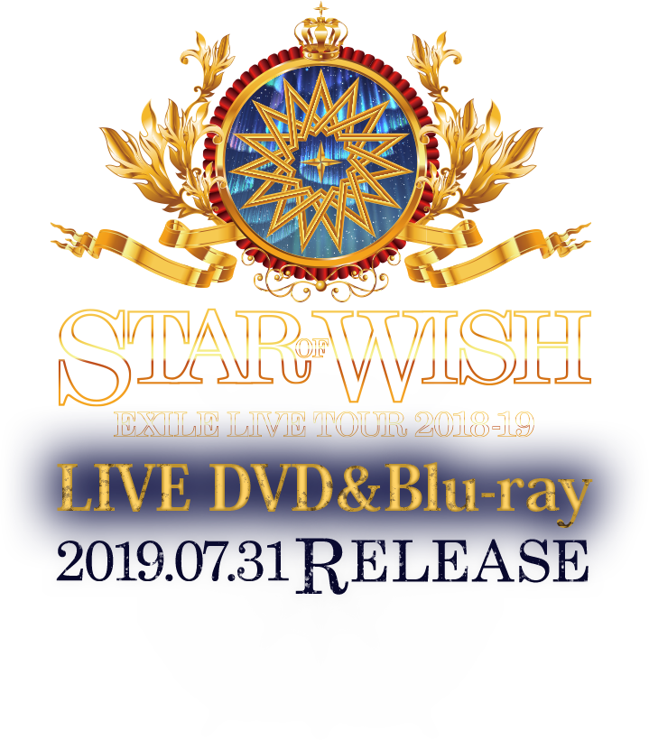 EXILE LIVE TOUR 2018-2019 STAR OF WISH 2019.07.31 ON RELEASE