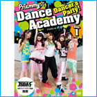 「Dancer's Party! Prizmmy☆ Dance Academy Step.1」