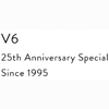 V6 25th Anniversary Special Since 1995特集