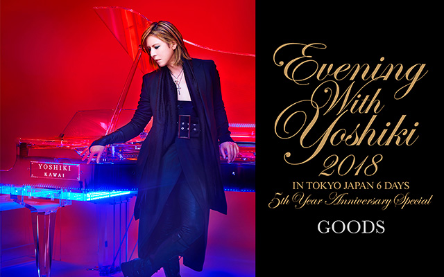 EVENING WITH YOSHIKIグッズ
